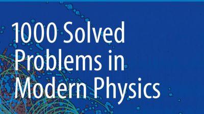 1000-Solved-Problems-in-Modern-Physics-Kamal.jpg