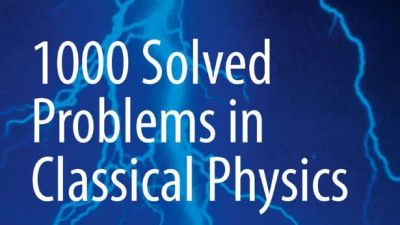 1000_Solved_Problems_in_Classical_Physics_An_Exercise_Book_Kamal.jpg